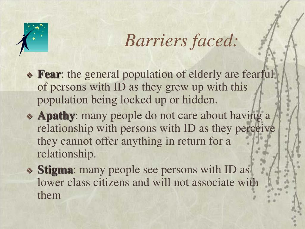 Barriers faced: