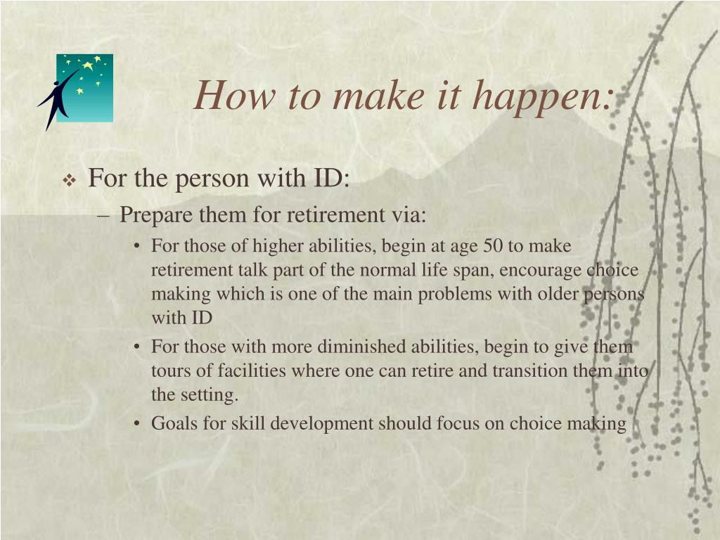 How to make it happen: