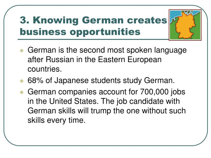 3. Knowing German creates business opportunities