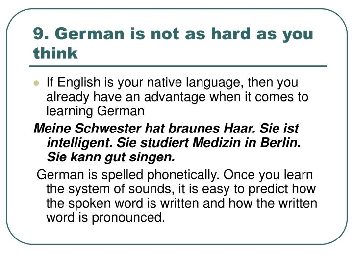 9. German is not as hard as you think