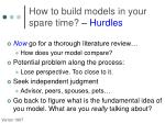 how to build models in your spare time hurdles