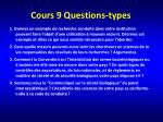 cours 9 questions types