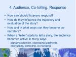 4 audience co telling response