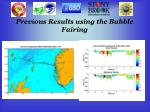 previous results using the bubble fairing