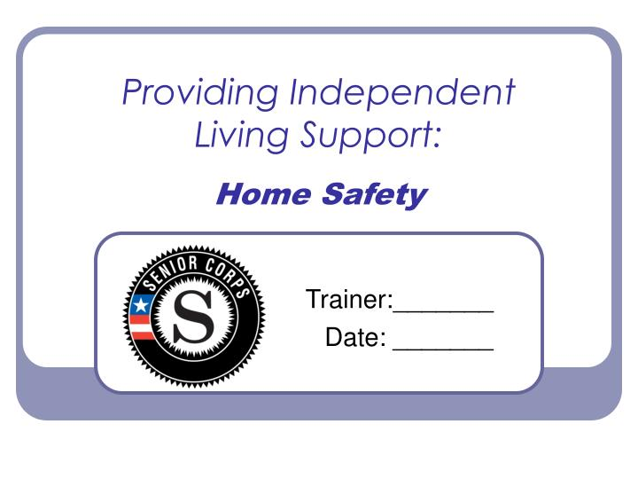 providing independent living support home safety n.