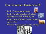four common barriers to di7