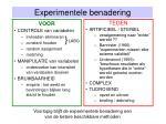 experimentele benadering