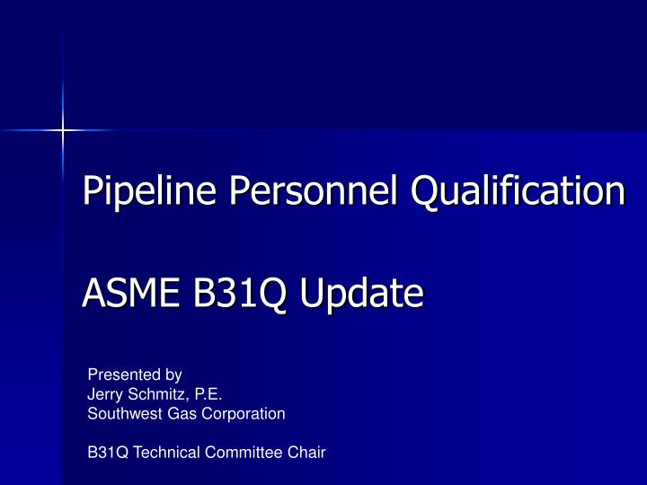 pipeline personnel qualification n.