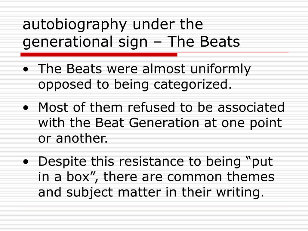 autobiography under the generational sign – The Beats