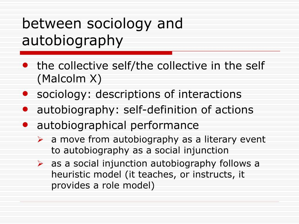 between sociology and autobiography