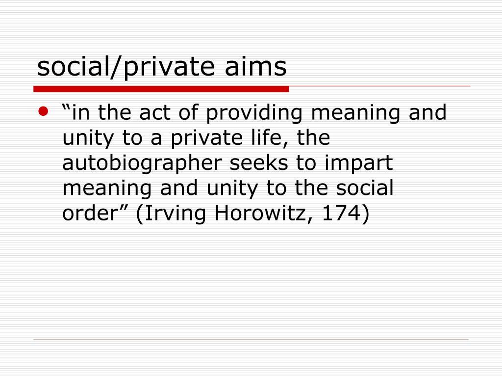 social/private aims