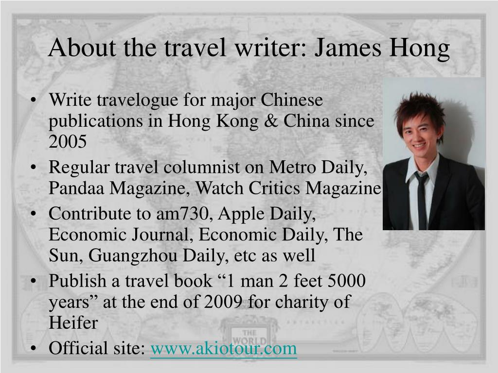About the travel writer: James Hong