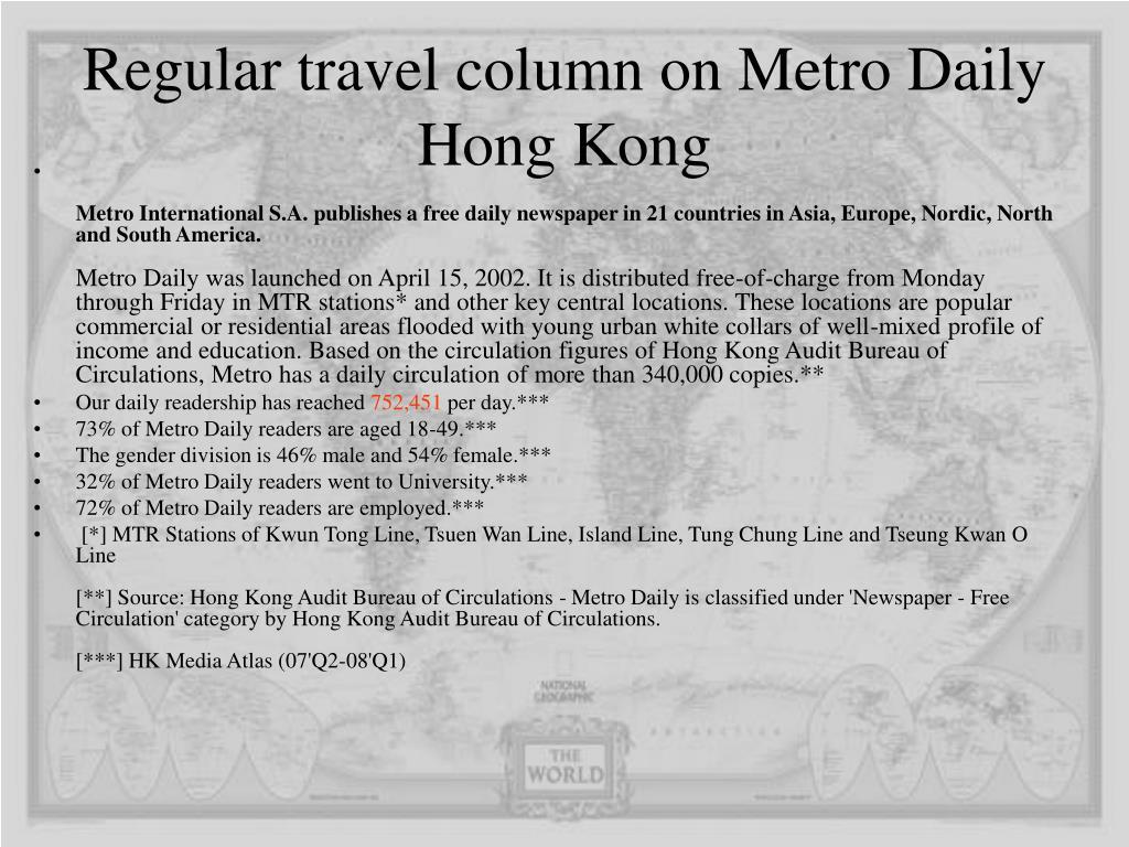 Regular travel column on Metro Daily Hong Kong