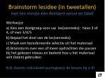 brainstorm lesidee in tweetallen met ten minste n reinaert versie en fabel