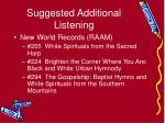 suggested additional listening