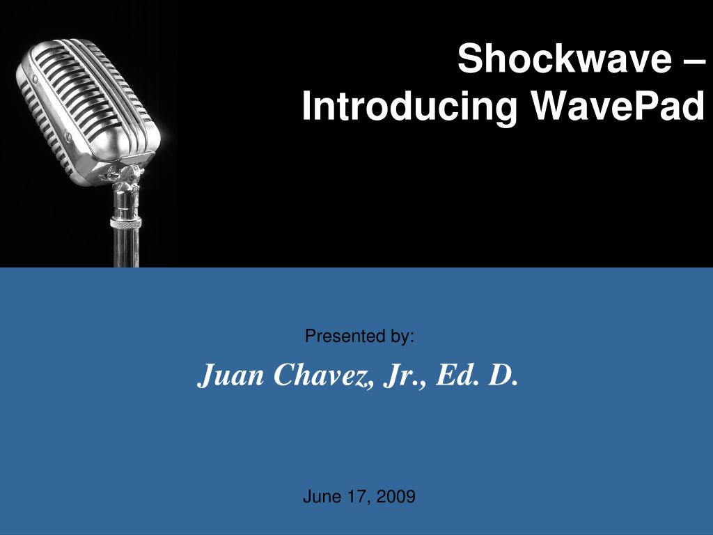 shockwave introducing wavepad l.