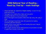 2008 national year of reading read up fed up main findings