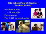 2008 national year of reading read up fed up