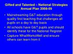 gifted and talented national strategies annual plan 2008 091