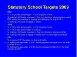 statutory school targets 2009