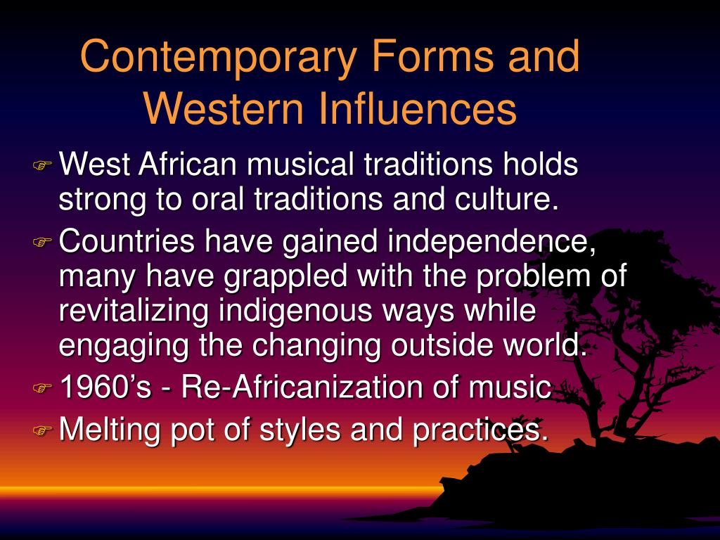 Contemporary Forms and Western Influences