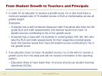 from student growth to teachers and principals1