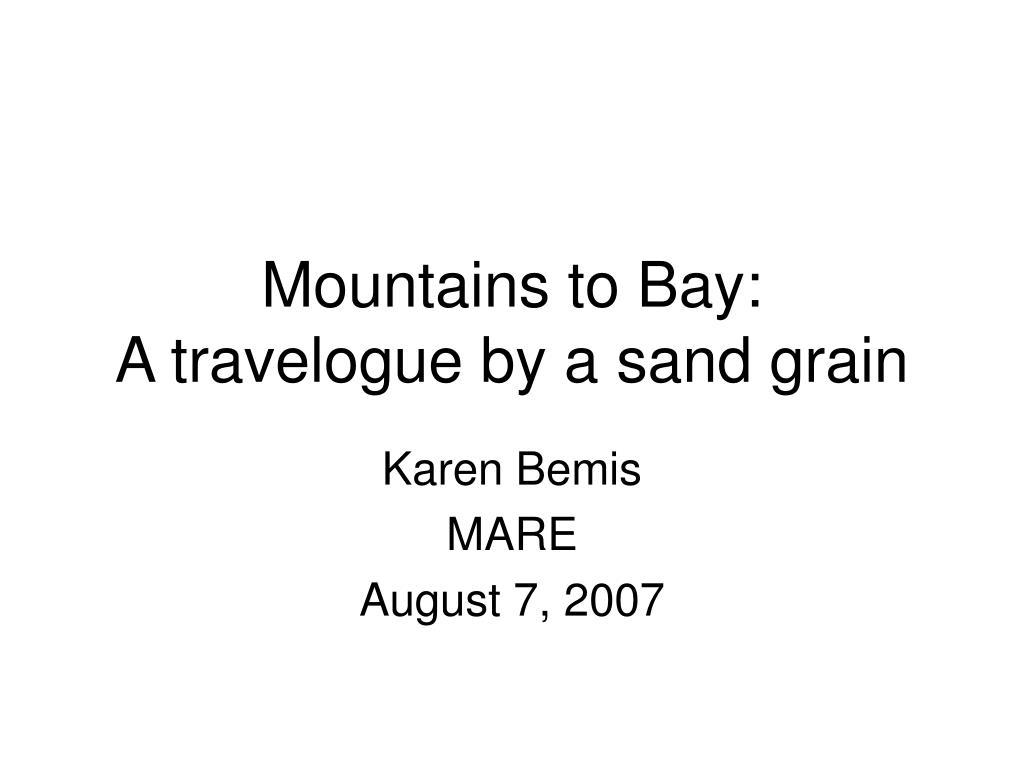 mountains to bay a travelogue by a sand grain l.