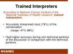 trained interpreters