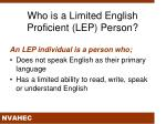 who is a limited english proficient lep person
