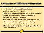 a continuum of differentiated instruction1