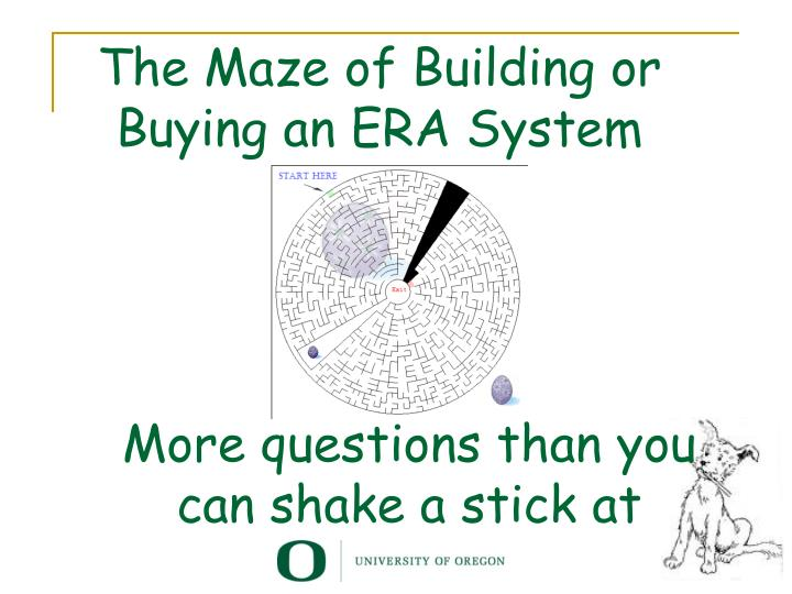 the maze of building or buying an era system n.