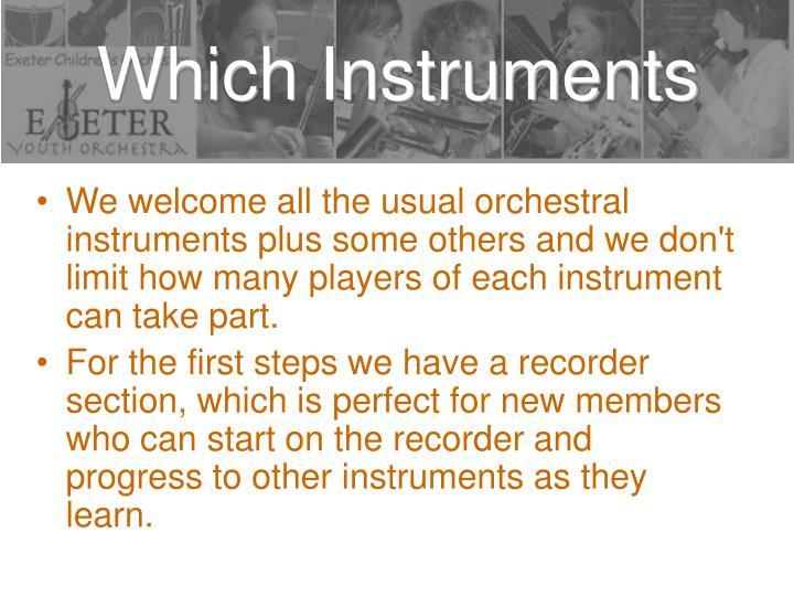 Which instruments
