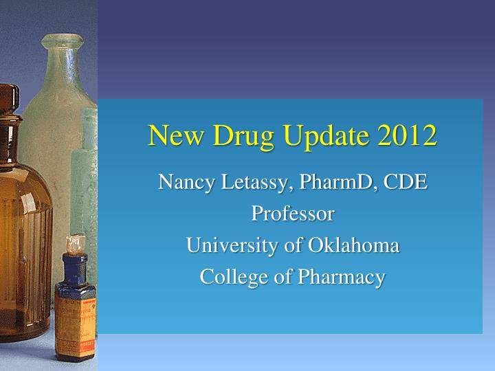 new drug update 2012 n.