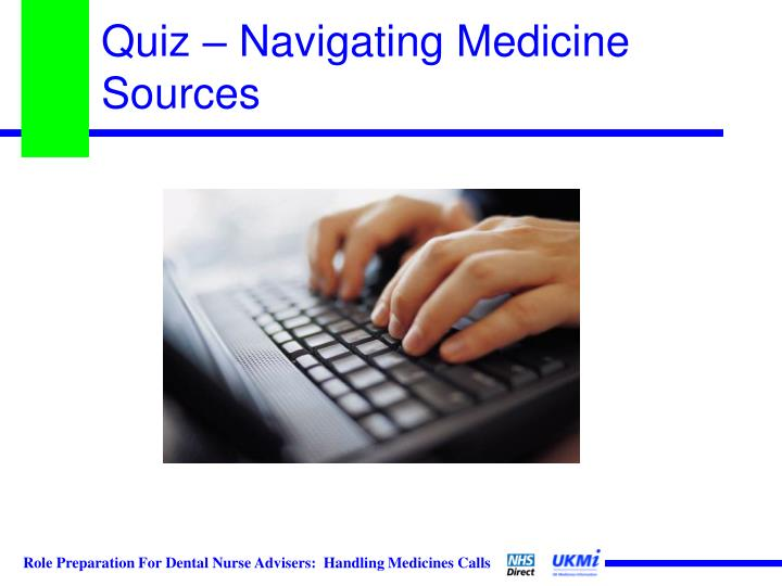 Quiz – Navigating Medicine Sources
