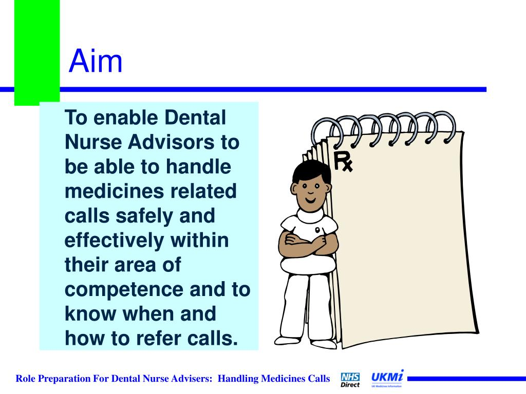 PPT - Role Preparation for Dental Nurse Advisors Handling