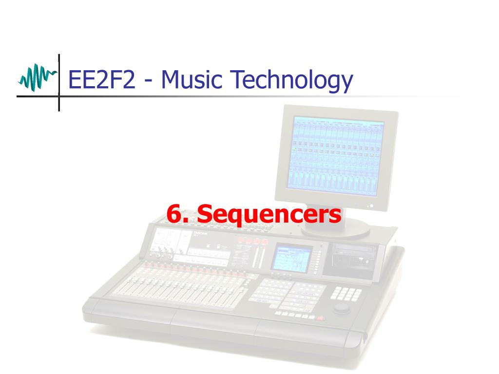 6 sequencers