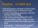 etymology ex english guy