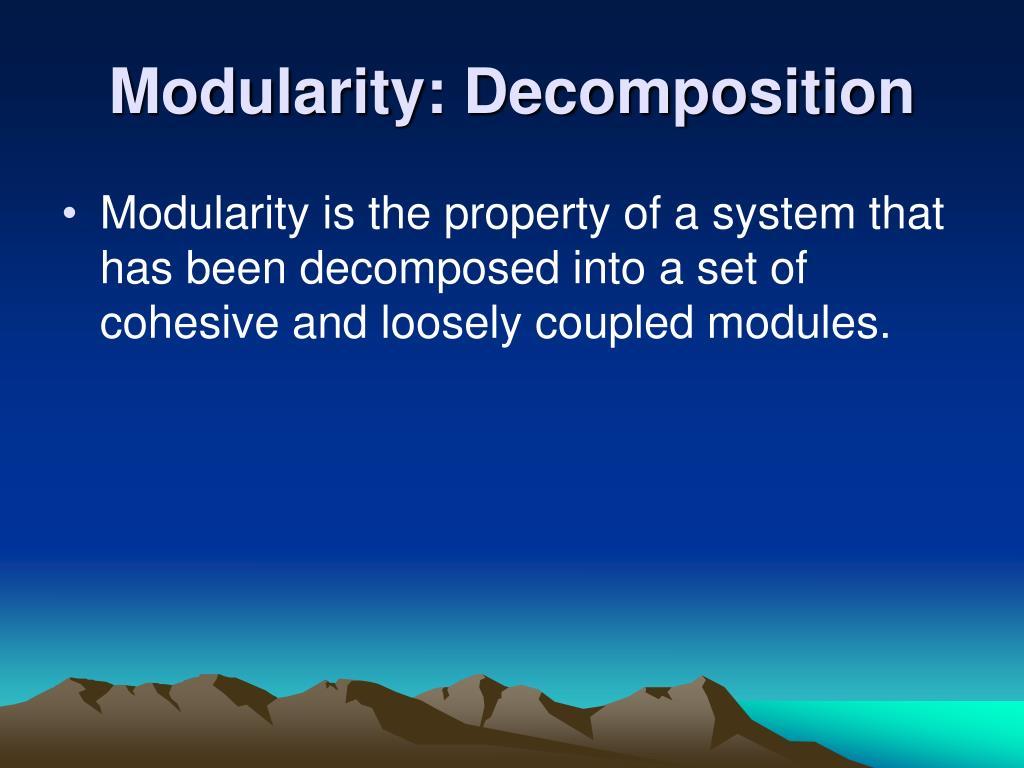 Modularity: Decomposition