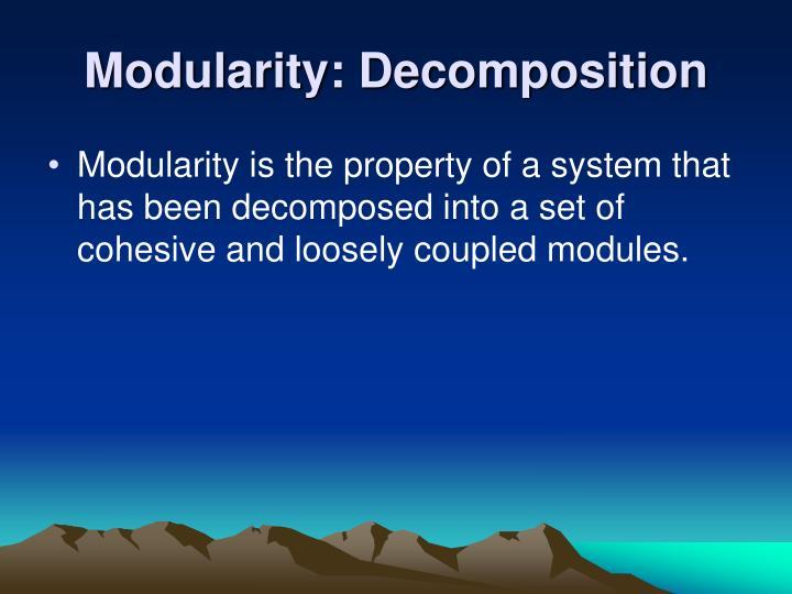 Modularity decomposition