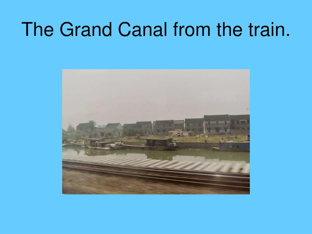 The Grand Canal from the train.