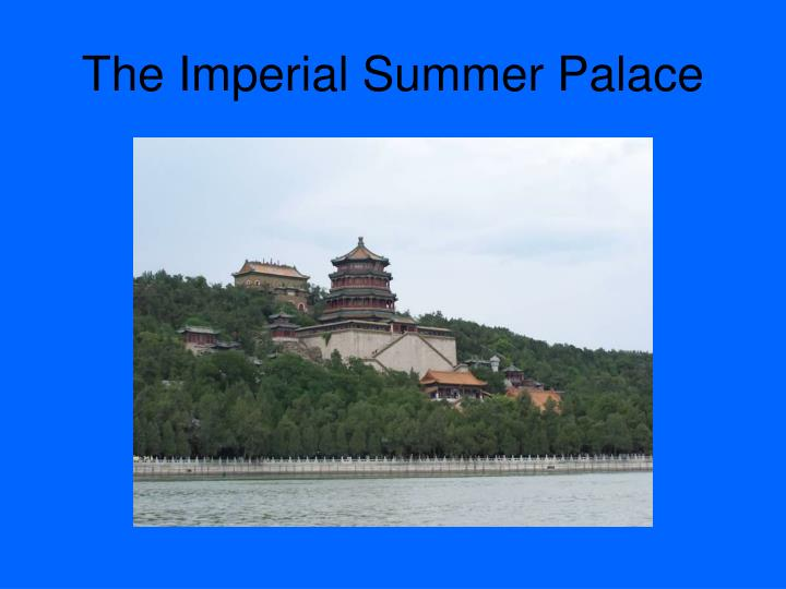 The imperial summer palace