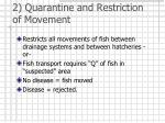 2 quarantine and restriction of movement