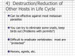 4 destruction reduction of other hosts in life cycle