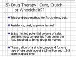 5 drug therapy cure crutch or wheelchair