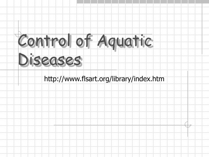 control of aquatic diseases n.