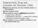federal food drug and cosmetic act revised 1956