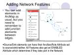 adding network features