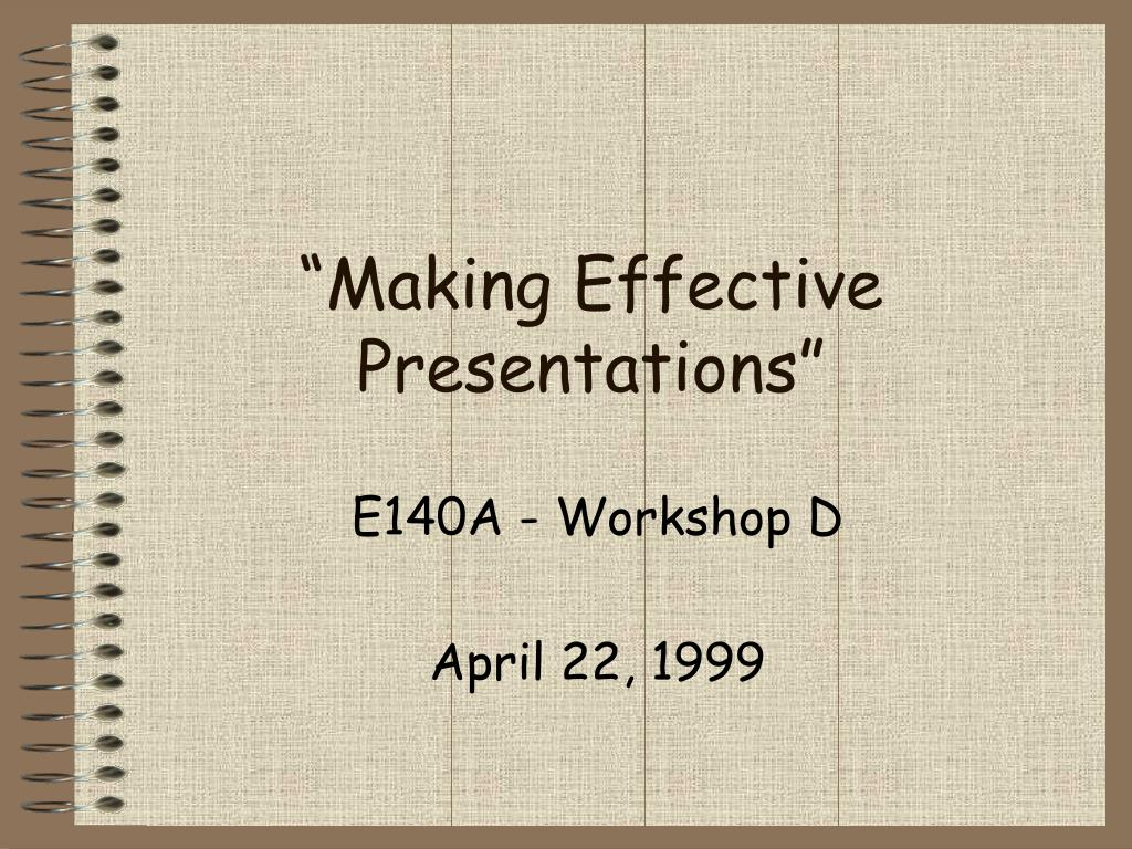 making effective presentations l.
