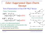 color suppressed open charm decays