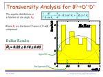 transversity analysis for b 0 g d d